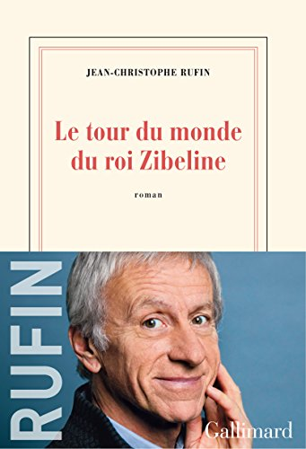 Le tour du monde du roi Zibeline (French Edition)