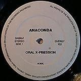 Anaconda / Oral X-Pression