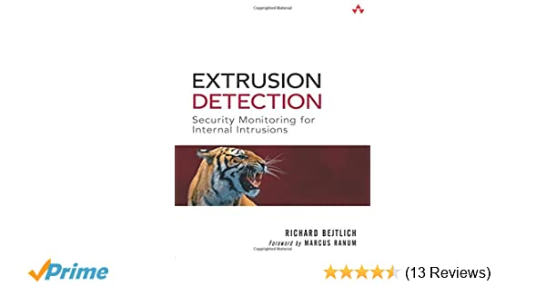 716d0dd98 Extrusion Detection: Security Monitoring for Internal Intrusions: Richard  Bejtlich: 9780321349965: Amazon.com: Books