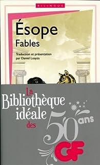 La bibliothèque idéale des 50 ans GF, Tome 14 : Fables : Edition bilingue français-grec ancien par  Ésope