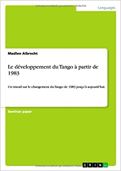 Book Le développement du Tango à partir de 1983