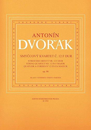Dvorák: String Quartet No. 12 in F, Op.96 ''American'' (parts) URTEXT by Antonin Dvorak (2-May-2001) Sheet music by Unbekannt (2 May 2001)