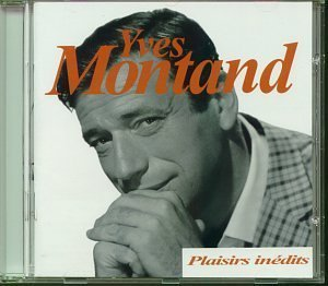Plaisirs Inedits by Montand, Yves (0100-01-01)