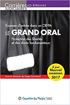 LE GRAND ORAL 2017 12EME EDITION (CARRIRES JUDICIAIRES) by ...