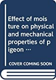 img - for Effect of moisture on physical and mechanical properties of pigeon pea book / textbook / text book