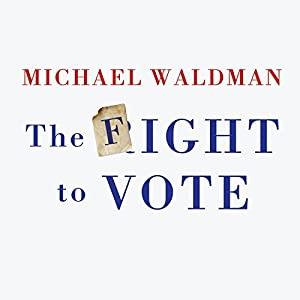 The Fight to Vote Audiobook