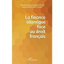 La finance islamique face au droit français (French Edition)