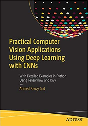 Buy Practical Computer Vision Applications Using Deep Learning with