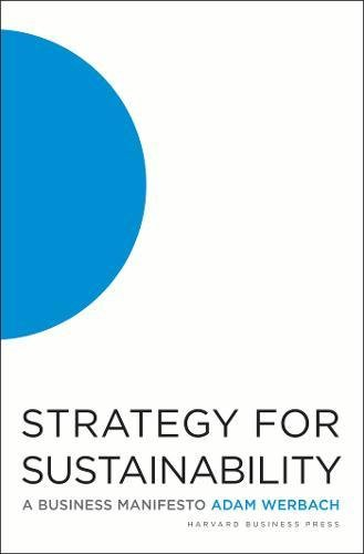 Strategy for Sustainability: A Business Manifesto [Adam Werbach] (Tapa Dura)