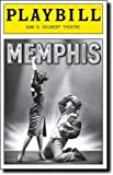 Brand New Playbill from Memphis starring Chad Kimball Montego Glover Derrick Baskin Michael McGrath Cass Morgan