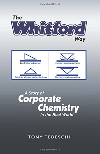 The Whitford Way: A Story of Corporate Chemistry in the Real World ebook