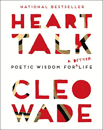 Heart Talk: Poetic Wisdom for a Better Life