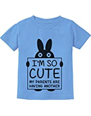 I'm So Cute My Parents are Having Another Funny Toddler Infant Kids T-Shirt