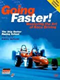 Carl Lopez: Going Faster! : Mastering the Art of Race Driving: The Skip Barber Racing School (Paperback); 2003 Edition