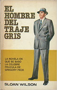 EL HOMBRE DEL TRAJE GRIS.: Amazon.es: Libros