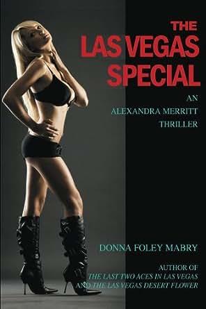 The Las Vegas Special An Alexandra Merritt Mysteries Book 3