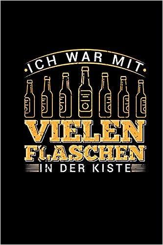 Ich War Mit Vielen Flaschen In Der Kiste Wochenplaner Bier