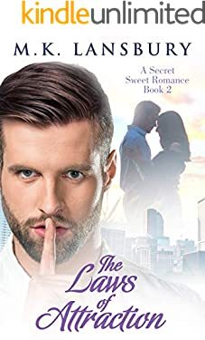 The Laws of Attraction: A Sweet Secret Romance Book 2