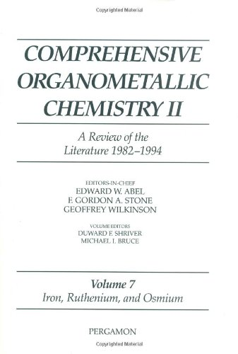 7: Iron, Ruthenium and Osmium: A Review of the Literature 1982-1994 (Comprehensive Organometallic Chemistry II)