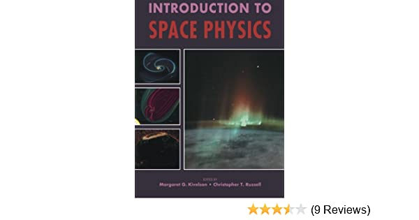 physics of the space environment gombosi tamas i