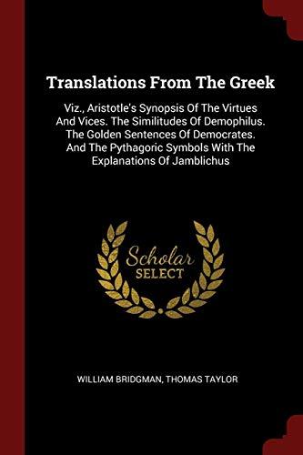 Translations From The Greek: Viz., Aristotle