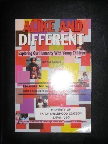 Alike and Different: Exploring Our Humanity With Young Children, Revised Edition (Naeyc)