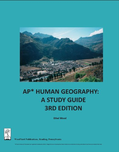 AP Human Geography: A Study Guide, 3rd (Geography Unit Study)
