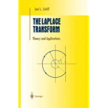 The Laplace Transform: Theory and Applications