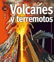 Volcanes Y Terremotos (Larousse - Infantil /