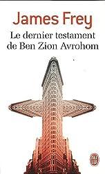Le Dernier Testament De Ben Zion Avrohom (French Edition)