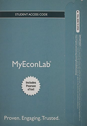 New MyEconLab with Pearson eText--Access  Card-- for