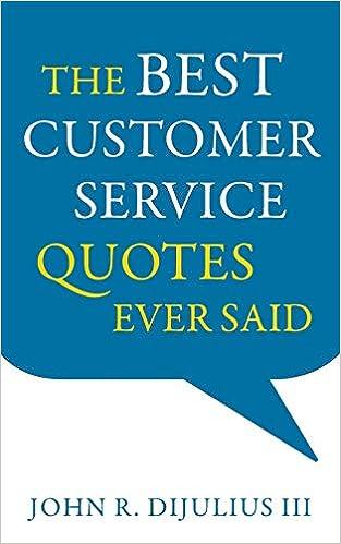 The Best Customer Service Quotes Ever Said: John R. DiJulius ...