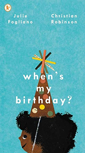 When's My Birthday? por Julie Fogliano