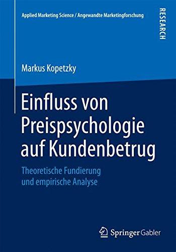 Einfluss von Preispsychologie auf Kundenbetrug (Applied Marketing Science / Angewandte Marketingforschung)