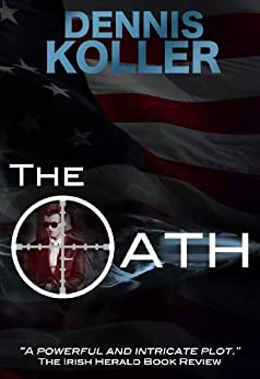 The Oath: A Tom McGuire Mystery Thriller (Tom McGuire Series Book 1) by [Koller, Dennis]