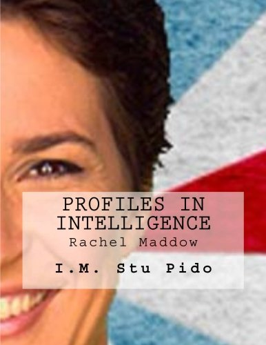 Profiles In Intelligence  Rachel Maddow