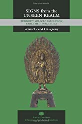 Signs from the Unseen Realm: Buddhist Miracle Tales from Early Medieval China (Classics in East Asian Buddhism/Kuroda Institute)
