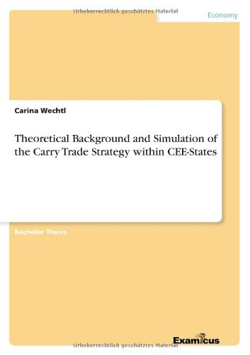 Download Theoretical Background and Simulation of the Carry Trade Strategy within CEE-States pdf epub