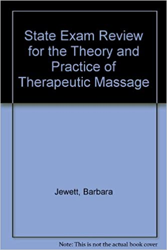 State Exam Review for the Theory and Practice of Therapeutic Massage