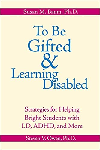Growing Up Gifted With Adhd >> To Be Gifted And Learning Disabled Strategies For Helping Bright