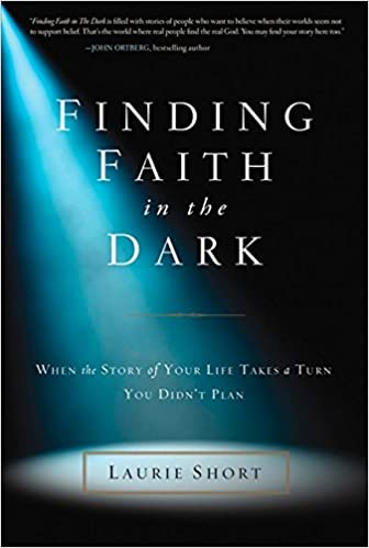 Finding Faith in the Dark: When the Story of Your Life Takes