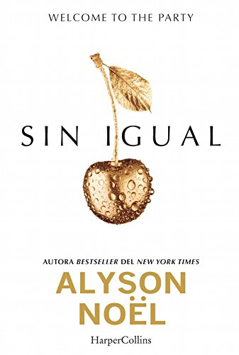 Amazon.com: Sin igual (Young Adult) (Spanish Edition) eBook: Alyson Noel: Kindle Store