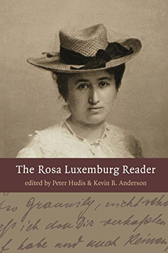 The Rosa Luxemburg ReaderKevin B. Anderson