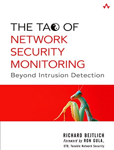 The Tao Of Network Security Monitoring  Beyond Intrusion Detection