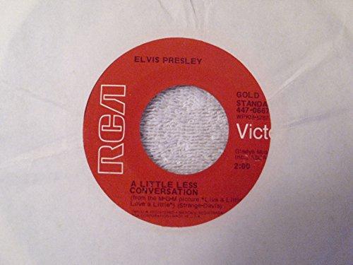 Elvis Presley - Almost In Love / A Little Less Conversation 45 Rpm Single - Zortam Music