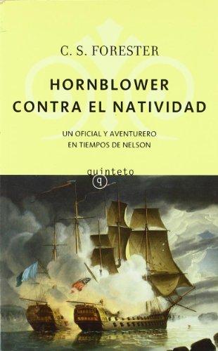 Hornblower contra el Natividad (Quinteto Bolsillo)