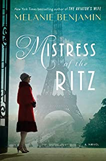 Book Cover: Mistress of the Ritz: A Novel
