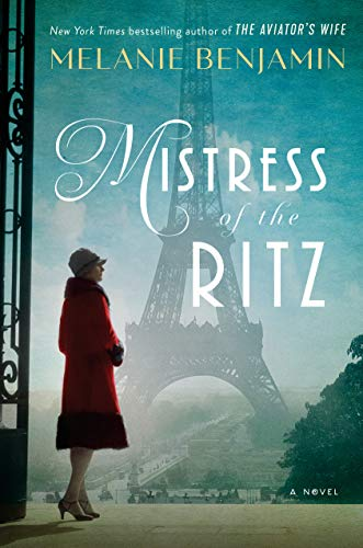 Mistress of the Ritz: A Novel by [Benjamin, Melanie]