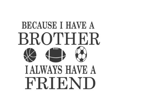 Brothers Friends Kid Room Sports Decor Wall Quote Decal Removable Letters]()