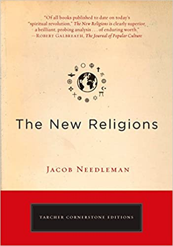 Jacob Needleman - The New Religions